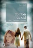 Karine Macgill - Tombés du ciel Tome 2 : .