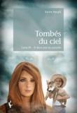 Karine Macgill - Tombés du ciel Tome 3 : A deux pas du paradis.
