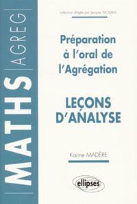 Karine Madère - Préparation à l'oral de l'agrégation - Leçon d'analyse.