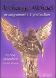 Karine Malenfant - Archange Michael : enseignements & protection - Cartes Oracle.