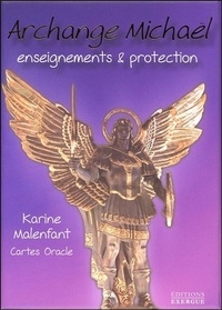 Karine Malenfant - Archange Michael : enseignements & protection - Cartes Oracle.