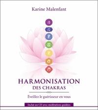 Harmonisation des chakras- Eveillez le guérisseur en vous - Karine Malenfant |