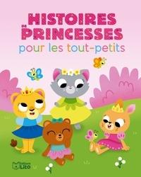 Karine-Marie Amiot et Pascal Brissy - Histoires de princesses pour les tout-petits.