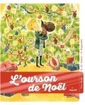 Karine-Marie Amiot et Nathalie Ragondet - L'ourson de Noël.