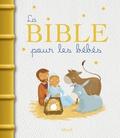 Karine-Marie Amiot - La Bible pour les bébés.