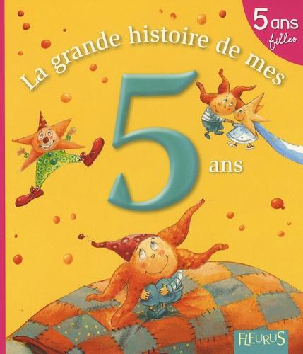 La Grande Histoire De Mes 5 Ans Fille Album