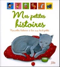 Karine-Marie Amiot et Laurence Batigne - Mes petites histoires - Nouvelles histoires à lire aux tout-petits.