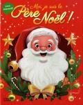 Karine-Marie Amiot et Emmanuelle Colin - Moi, je suis le Père Noël.