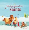 Karine-Marie Amiot et Gretchen Von S - Mon tout premier livre des saints.
