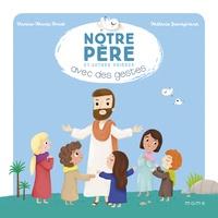 Karine-Marie Amiot et Mélanie Grandgirard - Notre Père et autres prières.