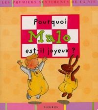 Karine-Marie Amiot - Pourquoi Malo est-il joyeux ?.