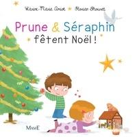 Karine-Marie Amiot et Florian Thouret - Prune et Séraphin fêtent Noël.