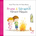 Karine-Marie Amiot et Florian Thouret - Prune et Séraphin fêtent Pâques.