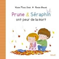 Karine-Marie Amiot et Florian Thouret - Prune et Séraphin ont peur de la mort.