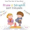 Karine-Marie Amiot et Florian Thouret - Prune et Séraphin sont très polis.