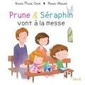 Karine-Marie Amiot et Florian Thouret - Prune et Séraphin vont à la messe.