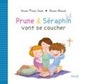 Karine-Marie Amiot et Florian Thouret - Prune et Séraphin vont se coucher.