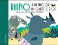 Karine-Marie Amiot et Julia Wauters - Rhino a un truc qui lui gratte le dos.