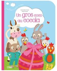 Karine-Marie Amiot et Isabelle Jacqué - Un gros coco au cocola.