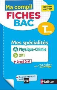 Karine Marteau-Bazouni et Christian Camara - Physique-Chimie SVT + Grand Oral Tle Mes spécialités.