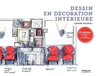 Ibooks téléchargement gratuit Dessin en décoration intérieure par Karine Mazeau MOBI ePub en francais