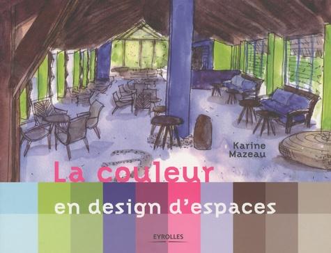 Karine Mazeau - La couleur en design d'espaces.