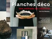 Karine Mazeau - Planches déco - Une méthode de créativité.