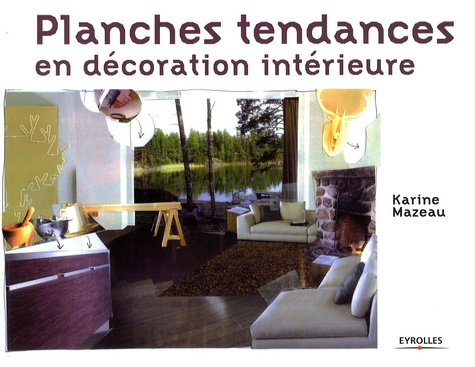 Karine Mazeau - Planches tendances en décoration intérieure.