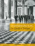 Karine McGrath - Un président chez le roi - De Gaulle à Trianon.