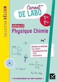Karine Médina-Moretto et Kévin Caiveau - Carnet de labo spécialité Physique Chimie 1re/Tle Hélium.