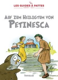 Karine Meylan et Bernard Reymond - auf zum heiligtum von petinesca - Les guides à pattes - römerzeit - band 9 - 9.