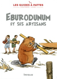 Eburodunum et ses artisans- Tome 8, Epoque romaine - Karine Meylan | Showmesound.org