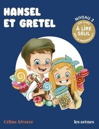 Karine Michel et Julie Machado - Hansel et Gretel.