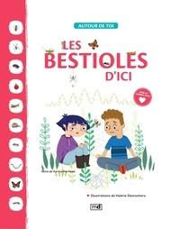Karine Morneau et Valérie Desrochers - Les bestioles d'ici.