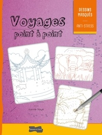 Karine Nayé - Voyages point à point.