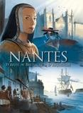 Karine Parquet et Guy Saupin - Nantes Tome 2 : D'Anne de Bretagne à d'Artagnan - De 1440 à 1789.