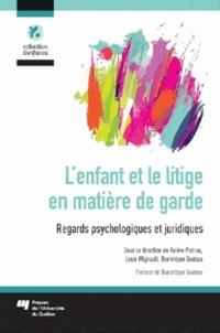 Lenfant et le litige en matière de garde - Regards psychologiques et juridiques.pdf