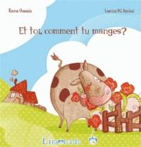 Karine Quesada et Laetitia Bardoul - Et toi, comment tu manges ?.