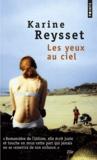 Karine Reysset - Les yeux au ciel.