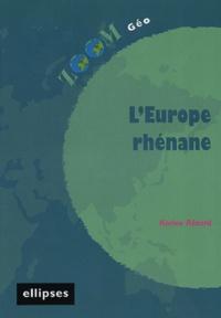 Karine Rézard - L'Europe rhénane.