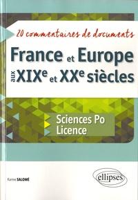 Karine Salomé - France et Europe aux XIXe et XXe siècles - 20 commentaires de documents - Sciences Po et Licence.