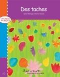 Karine Savard et Sylvie Roberge - Grignote les mots  : Des taches.