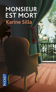 Karine Silla - Monsieur est mort.