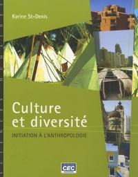 Karine St-denis - Culture et diversité - Initiation à l'anthropologie.