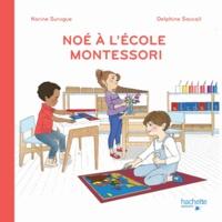 Karine Surugue - C'est la rentrée à l'école Montessori.