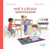 Karine Surugue et Delphine Soucail - Noé à l'école Montessori.