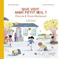 Karine Surugue et Charline Picard - Que voit mon petit oeil ? - Cherche & trouve Montessori - L'école.