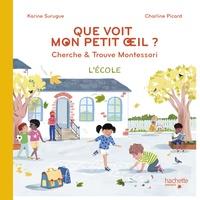 Que voit mon petit oeil ? - Cherche & trouve Montessori - Lécole.pdf