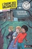 Karine Tercier et Sylvie Cote - La forêt de l'épouvante - Du CM2 à la 6e.