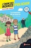 Karine Tercier et Isabelle Petit-Jean - Le mystère de la source - Du CP au CE1.